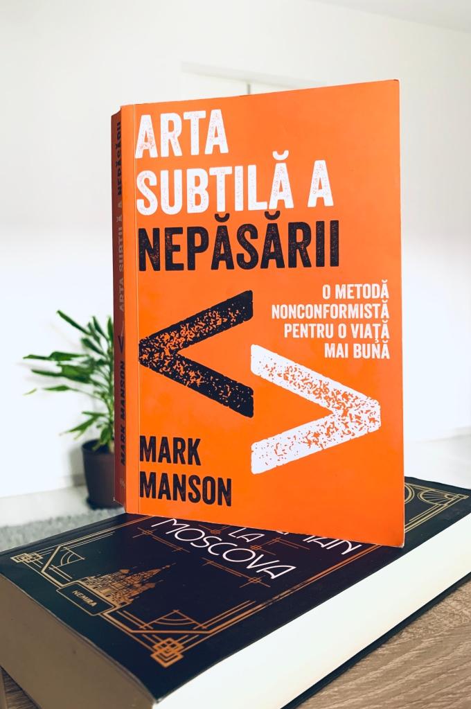 Arta Subtila A Nepasarii de Mark Manson